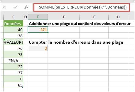 """Utiliser des tableaux pour gérer les erreurs. Par exemple, = somme (si (ESTERREUR (données); """"""""; données) totalise la plage nommée données, même si elle contient des erreurs, comme #VALUE. ou #NA!."""