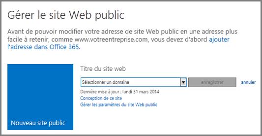 Boîte de dialogue Gérer le site web public montrant l'option Sélectionner un domaine.