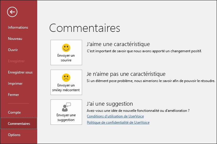 Cliquez sur Fichier > Votre avis pour faire part de vos avis ou suggestions à propos d'Access à Microsoft