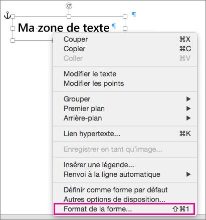 Option Format de la forme dans le menu contextuel, qui s'affiche suite à un clic droit sur une bordure de forme ou de zone de texte.