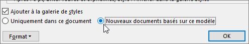 Nouveaux documents basés sur ce modèle - option dans la boîte de dialogue Modifier le Style