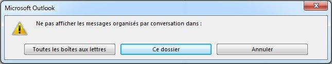 Boîte de dialogue pour modifier les dossiers qui utilisent la disposition Conversations