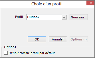 Accepter le paramètre par défaut d'Outlook dans la boîte de dialogue Choix d'un profil