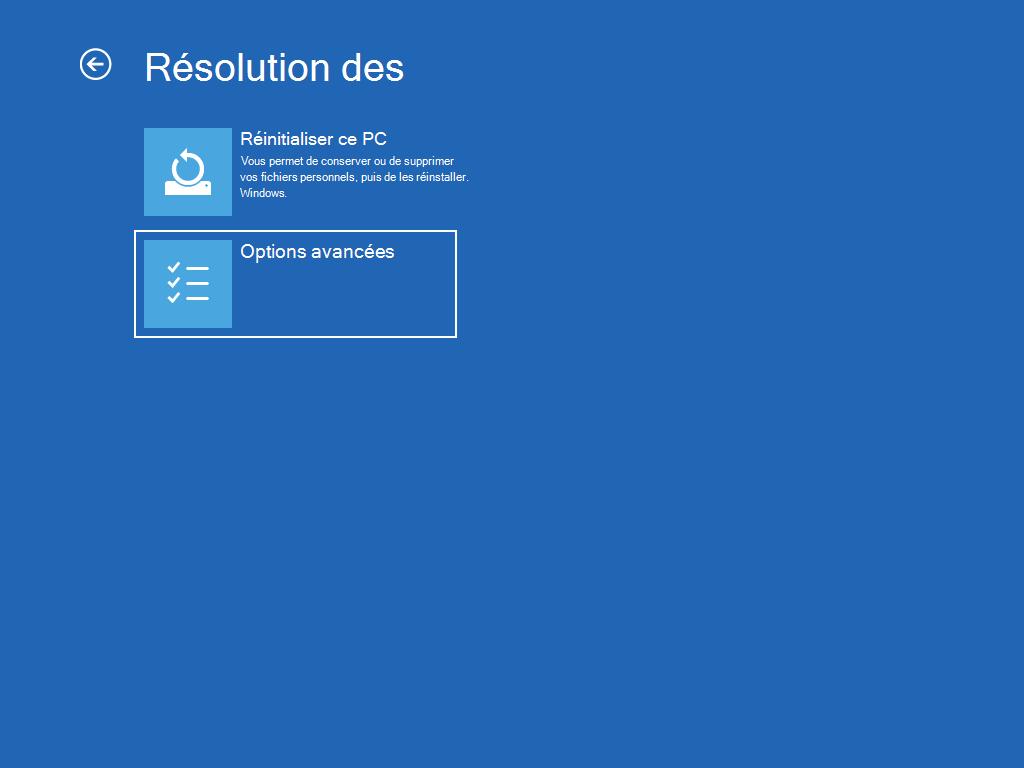 Écran « Résolution des problèmes », avec l'option « Options avancées » sélectionnée.