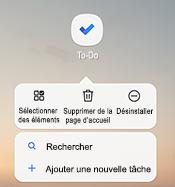 Capture d'écran montrant le menu contextuel de Android qui répertorie les options suivantes: sélectionner des éléments, supprimer de l'accueil, désinstaller, Rechercher et ajouter une nouvelle tâche