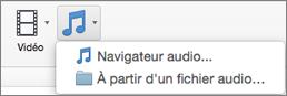 Menu Insérer un élément audio avec les choix Audio à partir du fichier et Navigateur audio