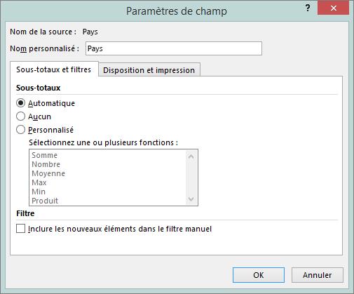 Sous-totaux & onglet filtres dans la boîte de dialogue Paramètres de champ