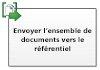 Envoyer l'ensemble de documents au référentiel