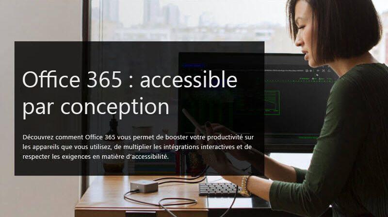 Image d'une femme regardant un appareil mobile; le texte d'accompagnement indique Office365: Accessible par conception