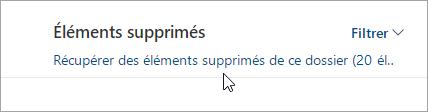 Capture d'écran du bouton pour récupérer les éléments supprimés de ce dossier