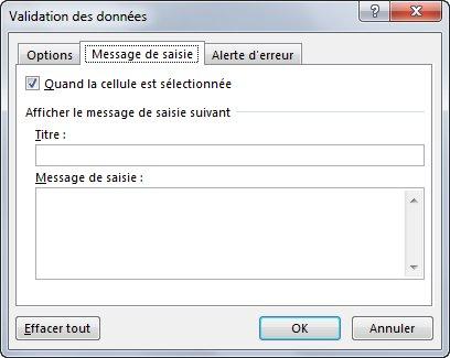 Rédigez le message à afficher lorsqu'un utilisateur consulte la liste déroulante dans Excel