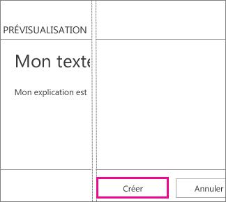 Bouton Créer situé dans la zone Ajouter du texte