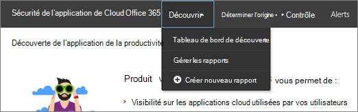 Dans le portail Office 365 CAS, choisissez découvrir