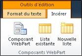 Les outils d'édition du ruban contiennent un bouton permettant d'insérer un composant WebPart.