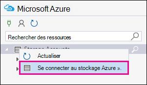 Comptes de stockage d'avec le bouton droit, puis cliquez sur se connecter au stockage Azure