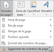 Sélectionnez l'onglet Insertion. Dans le groupe En-tête et pied de page, sélectionnez Numéro de page, puis sélectionnez Supprimer les numéros de page.