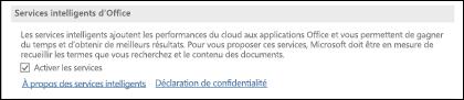 Accédez à Fichier > Options > Général pour activer ou désactiver les services intelligents