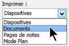Dans la boîte de dialogue Imprimer, sous Imprimer, sélectionnez documents, puis une mise en page pour les documents