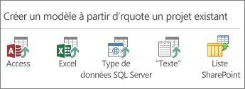 Sélections de source de données: Access; Excel; données SQL Server/ODBC; texte/CSV; liste SharePoint.
