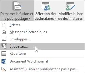 Cliquez sur Démarrer la fusion et le publipostage, puis sélectionnez Étiquettes pour créer une feuille d'étiquettes dans laquelle effectuer la fusion.