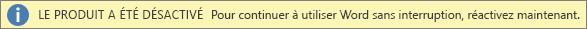 Capture d'écran de la barre d'avertissement «Produit désactivé»