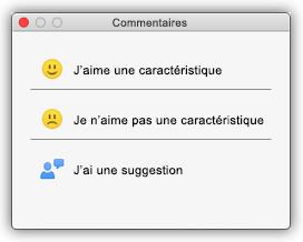 Capture d'écran de la boîte de dialogue Commentaires affichant les boutons «Quelque chose me plaît», «Quelque chose ne me plaît pas», «J'ai une proposition».