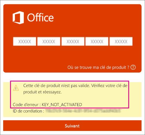 Code d'erreur «La clé n'est pas activée»