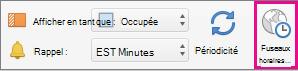 L'option Fuseaux horaires est mise en évidence dans l'onglet Réunion Organisateur.