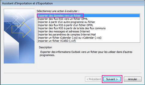 Sélectionnez Exporter vers un fichier, puis cliquez sur Suivant.