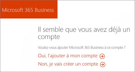 Sur l'entreprise de 365 Microsoft direct lien acheter, choisissez Ajouter à votre compte en cours, ou s'inscrire à un nouveau compte.