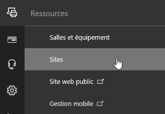 Menu Ressources dans le Centre d'administration Office365 avec l'option Sites sélectionnée
