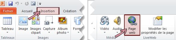 Le complément LiveWeb se trouve sous l'onglet Insertion du ruban, à l'extrémité droite