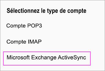 Sélectionnez Microsoft Exchange ActiveSync