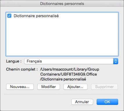 Dans la boîte de dialogue Dictionnaires personnalisés, vous pouvez ajouter, modifier et sélectionner des dictionnaires personnalisés à utiliser pour la vérification de l'orthographe.