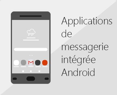 Cliquez pour configurer une des applications de messagerie électronique Android intégrées