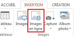 Dans l'onglet Insertion, cliquez sur Images en ligne.