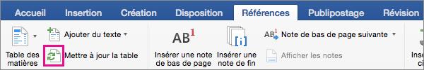 Dans l'onglet Références, cliquez sur Mettre à jour la table pour mettre à jour la table des matières d'un document.