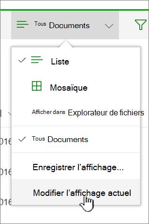 Afficher le menu options avec l'affichage actuel modifier mis en surbrillance