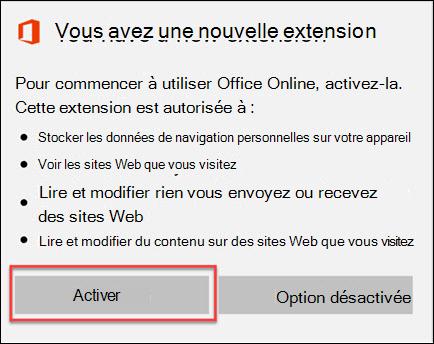 Sélectionnez Activer lorsque vous obtenez la fenêtre de confirmation d'extension.