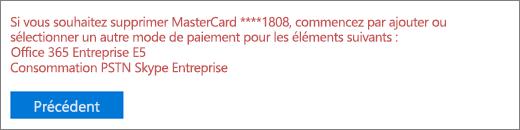 Message d'erreur qui s'affiche si vous tentez de supprimer une carte bancaire ou un compte bancaire utilisé actuellement pour payer un abonnement actif.