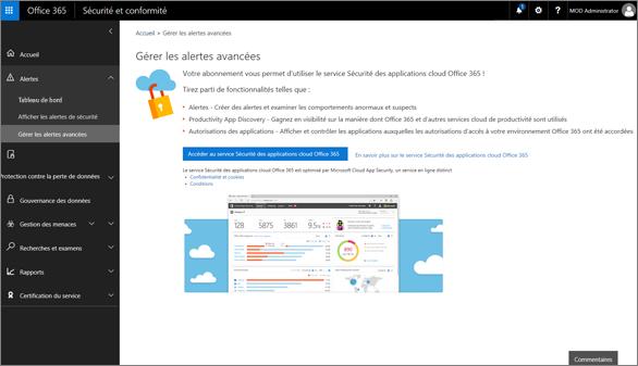 Dans la sécurité et le centre de conformité, choisissez Gérer les alertes avancées pour accéder à la sécurité de l'application Cloud Office 365