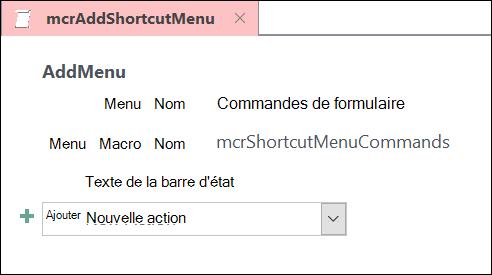 Capture d'écran d'un objet macro Access avec une action de macro AjouterMenu.