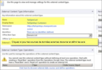 Capture d'écran du volet Informations sur le type de contenu externe, et lien Cliquez ici pour découvrir les sources de données externes et définir les opérations, utilisé pour établir une connexionBCS.