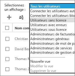 Dans la liste Sélectionnez un affichage, sélectionnez l'affichage Utilisateurs sans licence.