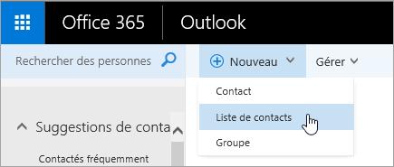 Capture d'écran du menu contextuel du bouton «Nouveau» avec l'option «Liste de contacts» sélectionnée.