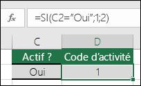 """La cellule D2 contient la formule =SI(C2=""""Oui"""";1;2)"""