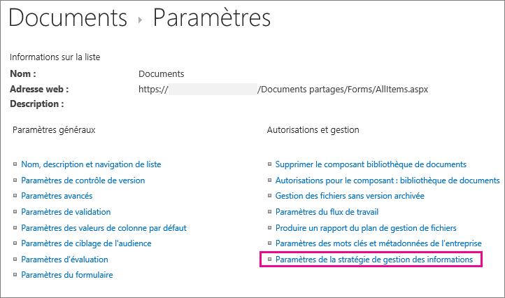 Lien Stratégies de gestion des informations dans la page Paramètres de la bibliothèque de documents