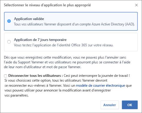 Boîte de dialogue de confirmation indiquant le niveau d'application pour la connexion Office365