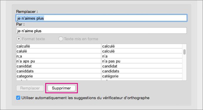Sélectionnez un élément dans la liste des corrections automatiques, puis cliquez sur Supprimer pour le supprimer.