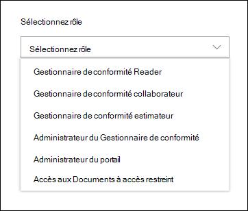 Cliquez sur Sélectionner un rôle pour afficher la liste de rôles du Gestionnaire de conformité que vous pouvez ajouter à des utilisateurs